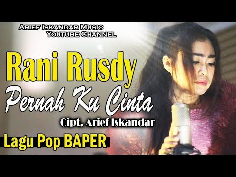 Rani Rusdy - PERnah KU CInta (Official Video Music)