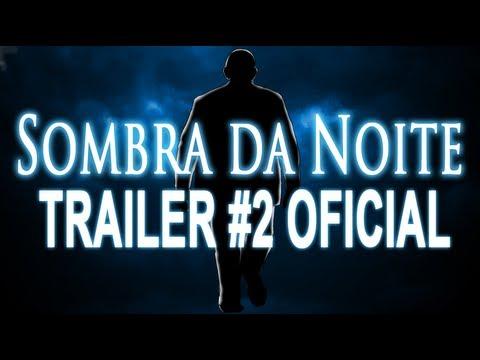 Trailer do filme À Sombra da Noite