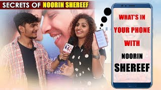 What's in your Phone With Noorin Shereef | Secrets of Noorin Shereef  | Street Rowdies | Y5 Tv