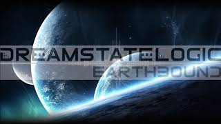 Dreamstate Logic - Earthbound [ space ambient / cosmic downtempo ]