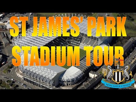 ST JAMES' PARK STADIUM TOUR! NEWCASTLE UNITED!