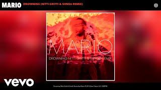 Mario - Drowning (Nitti Gritti & Shndō Remix) (Audio)