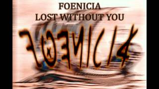 Foenicia - Lost without you ( Story telling rap song, with lyrics in description )