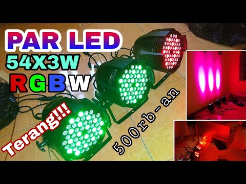 UNBOXING PARLED 54x3W LAMPU SOROT RGBW PANGGUNG 54 LED