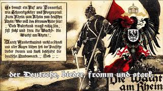 Unofficial Anthem of the German Empire (1871-1918) - Die Wacht am Rhein
