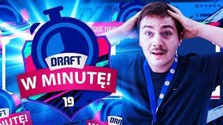 DRAFT W MINUTĘ CHALLENGE! | FIFA 19