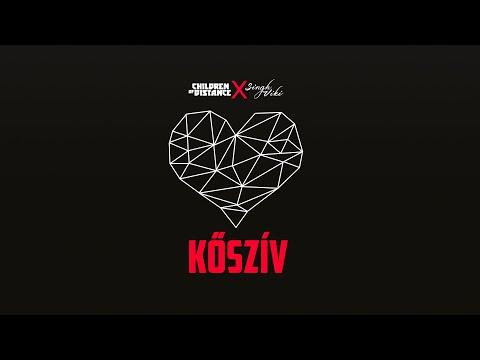 Children of Distance - Kőszív (ft. Singh Viki)