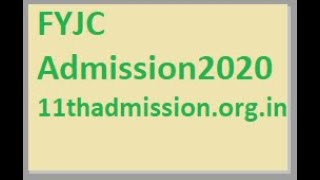 11thadmission.org.in | {FYJC Admission  New Portal}
