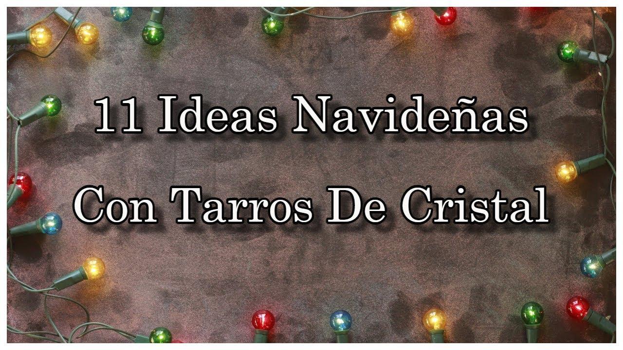 DIY 11 MANUALIDADES NAVIDEÑAS  //  ADORNOS NAVIDEÑOS //  DECORA TUS TARROS DE CRISTAL 🎄