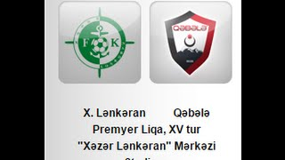 Khazar Lenkoran vs FK Qabala full match