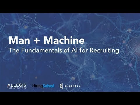 Man + Machine: The Fundamentals of AI for Recruiting
