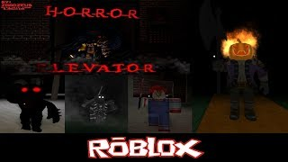 The Horror Elevator By zMadZeus [Roblox]