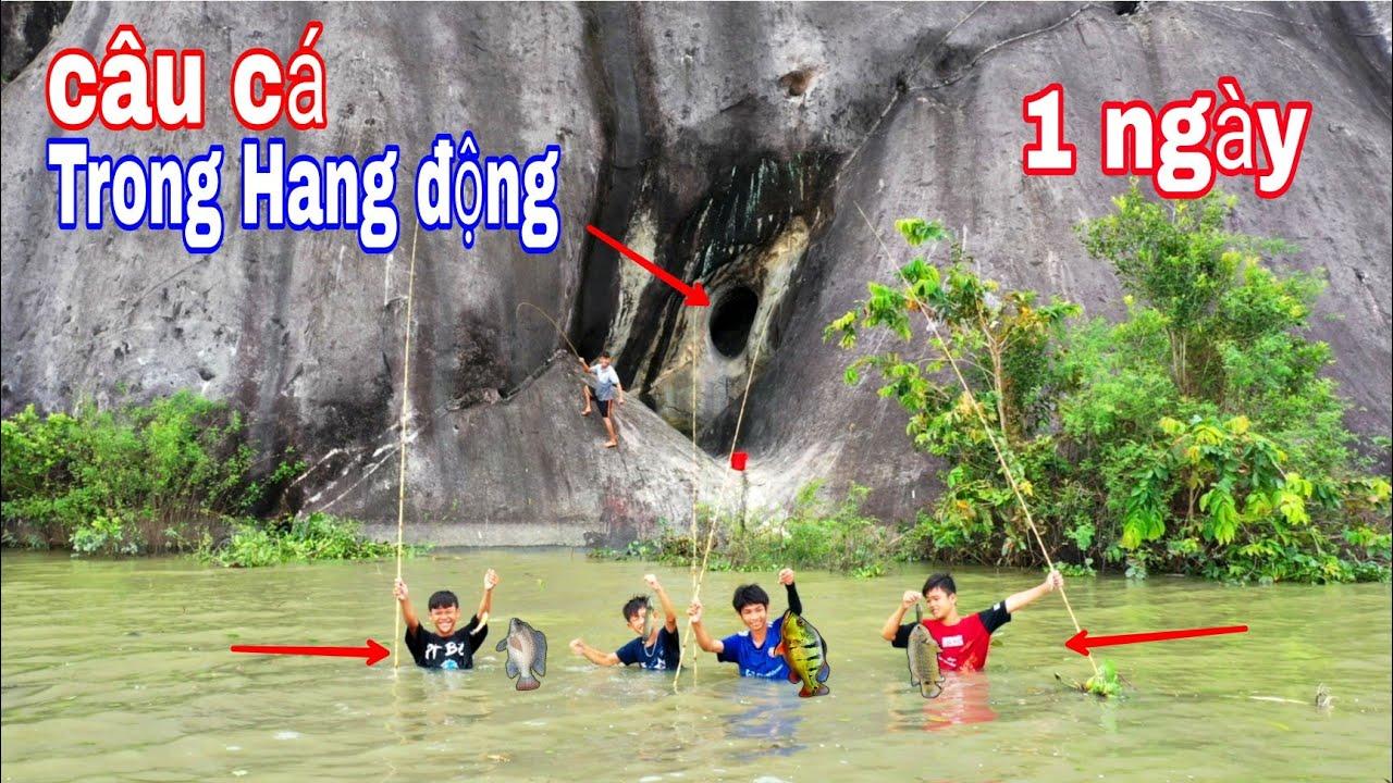 Download 1 Ngày Câu Cá Trong Hang Động Mùa Nước Lũ Cùng Team