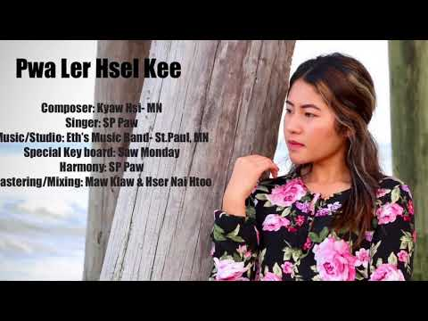 Karen New Song Pwa Ler Hsel Kee