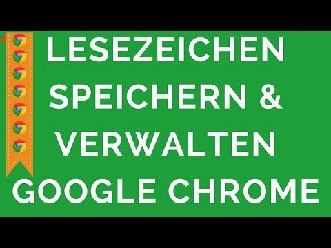 Google Chrome Wie Lesezeichen Speichern & Verwalten