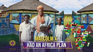 Malcolm X Became A Major Threat When He Connected With Africa