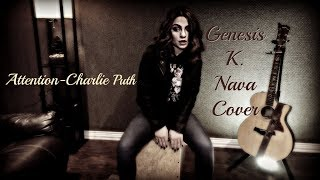 Attention-Charlie Puth  Genesis K. Nava cover (4K where avail.)