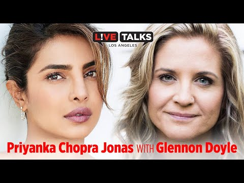 Priyanka Chopra Jonas in conversation with Glennon Doyle at Live Talks Los Angeles
