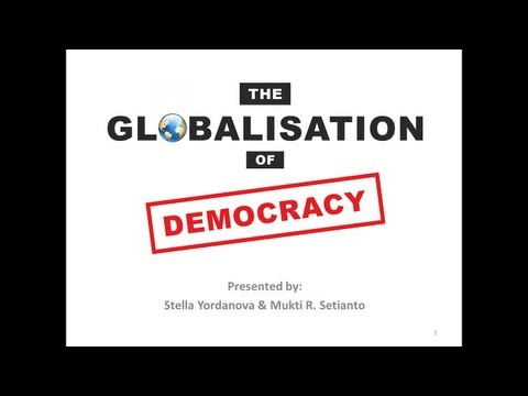 Globalisation of Democracy 1 of 4 (opening video)
