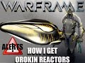 Warframe - How I Get Orokin Reactor Blueprint (Alert)