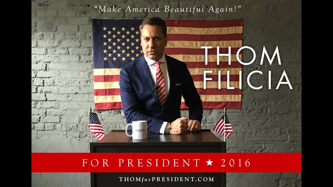 Tom Filicia thom filicia for president