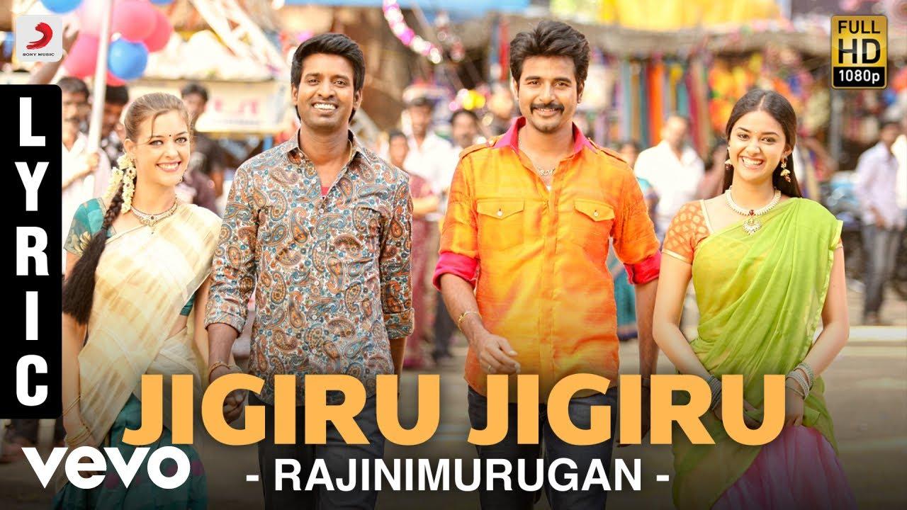 Rajinimurugan - Jigiru Jigiru Lyric   Sivakarthikeyan   D ...