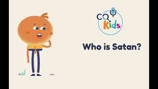 Wer ist Satan? CQ Kids