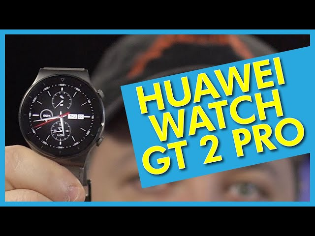 Huawei Watch GT2 Pro Hands On with 2-Weeks of Battery
