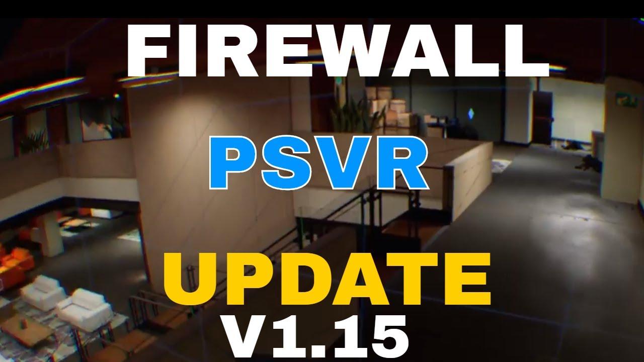 Firewall Zero Hour : Aim & Controlled | PSVR | Update V1 15