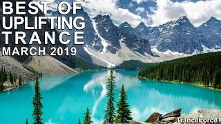 BEST OF UPLIFTING TRANCE (March 2019)