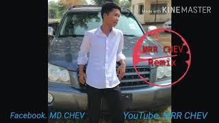 New [បទភ្លេងចាស់] 🔞តែមានស្ដាប់ដាក់កាស✔ Mrr Chev vs Mrr San💯 Remix Nv OMC📛