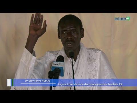 Leçons à tirer de la vie des Compagnons du Prophète PSL - Dr. Sidy Yahya NDIAYE