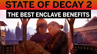 THE BEST Enclave BENEFITS for the NIGHTMARE ZONE in STATE of DECAY 2 JUGGERNAUT EDITION