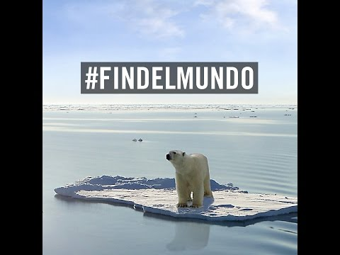 #FINDELMUNDO Calentamiento Global