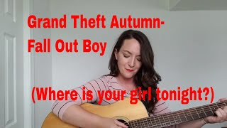Grand Theft Autumn - Fall Out Boy (Acoustic Guitar Cover- Cora Vasseur)