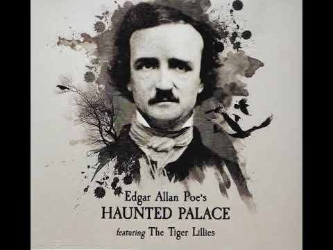 Tiger Lillies - Haunted Palace, Edgar Allan Poe (full album)