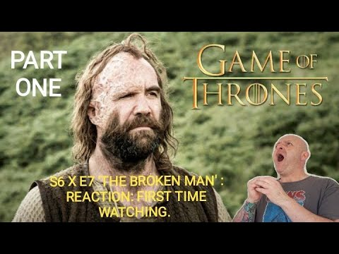 Download GAME OF THRONES : S6 X E7 'THE BROKEN MAN' : REACTION : FIRST TIME WATCHING. (PART ONE)
