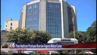 Prime Healthcare Purchases Riverview Regional Medical Center
