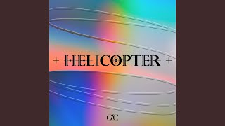 Youtube: HELICOPTER (English Ver.) / CLC