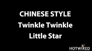 Twinkle Twinkle Little Star Chinese Style