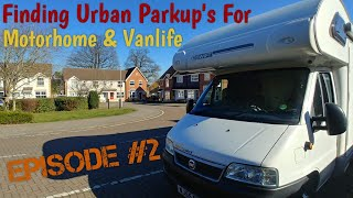 Watch Me Find An Urban Parkup Episode 2 - Full time Motorhome / Van life