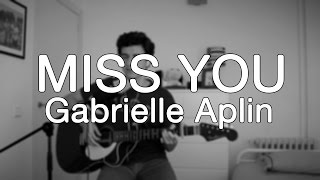 Gabrielle Aplin - Miss You (cover) | Pedro Rivas