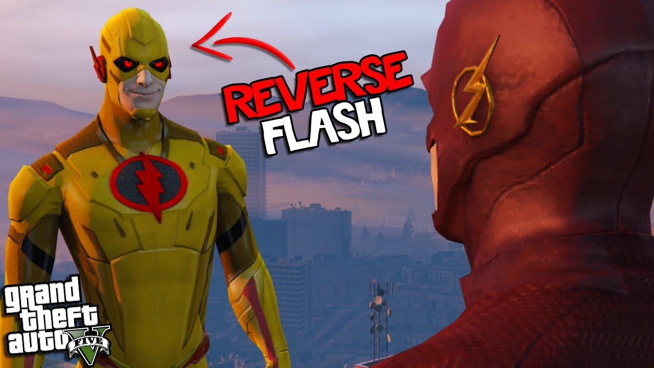 REVERSE FLASH finds FLASH in LOS SANTOS (GTA 5 Mods)