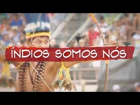 Índios Somos Nós