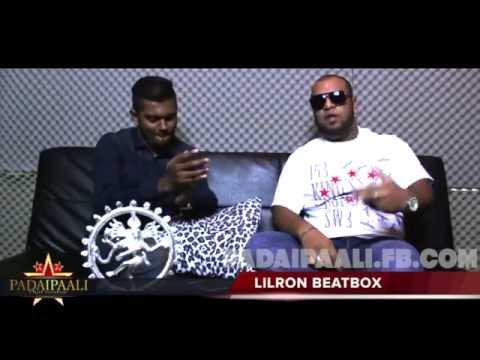 Padaipaali with Lilron Beatbox (Episode 4)