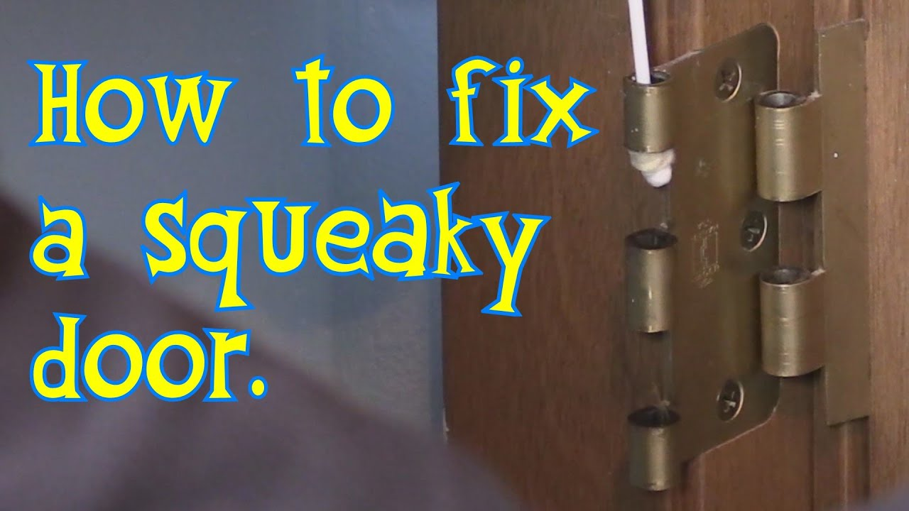 BEST WAY for How to FIX a Squeaky door hinge! Use Gun Oil and Que-Tips! - YouTube & BEST WAY for How to FIX a Squeaky door hinge! Use Gun Oil and Que ...