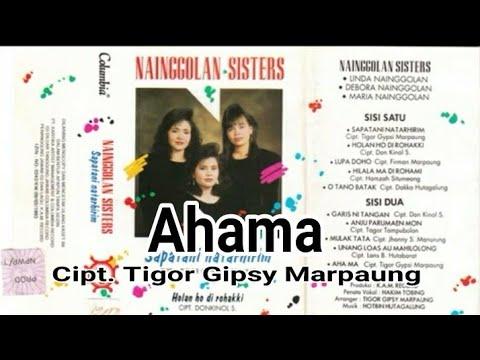 Ahama - Lirik + Arti - Nainggolan Sisters (Lagu Batak Nostalgia)