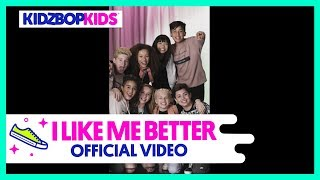 Смотреть клип Kidz Bop Kids - I Like Me Better