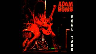 Adam Bomb - Jeepster (T. Rex Cover)