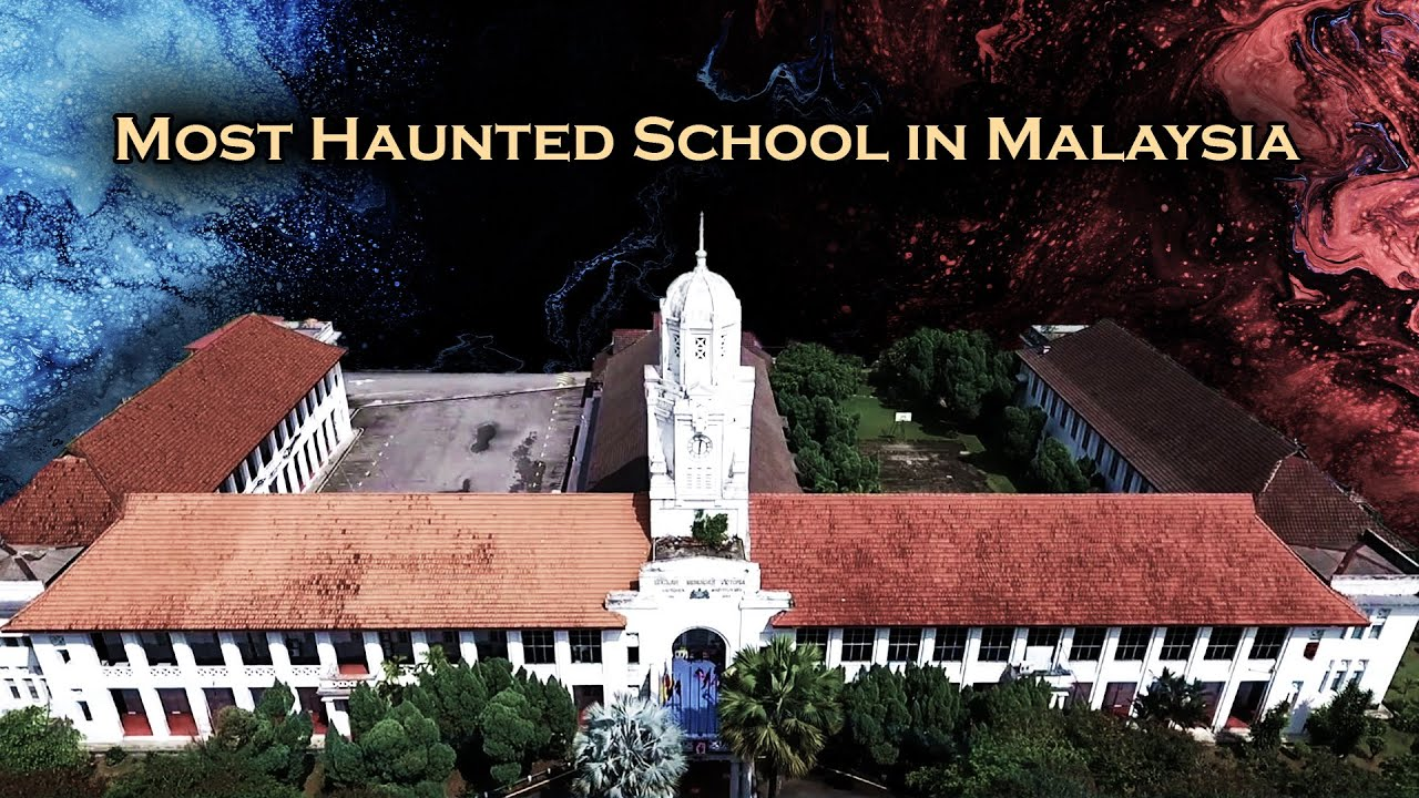 Download (Most Haunted) Debunking the Victoria Institution School in Malaysia